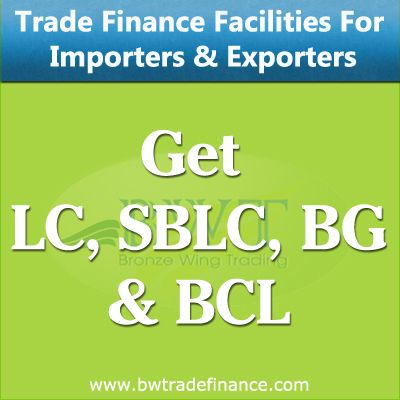 Get LC, SBLC, BG and BCL for Importers and Exporters
