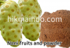 Noni fruit and powder