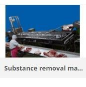 Substance removal machinery