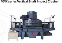 VSIX Series Vertical Shaft Impact Crusher