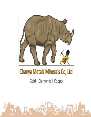Chanya Metals Minerals Co. Ltd.
