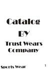 Trust Wears Company