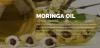 Moringa Oil Cold Pressed 100% Pure (Moringa Oleifera Seed Extract Oil)