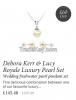 Deborah Kerr & Lucy Royale Luxury Pearl Set