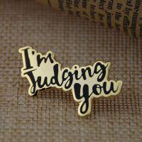 Custom Lapel Pins for I'm Judging You