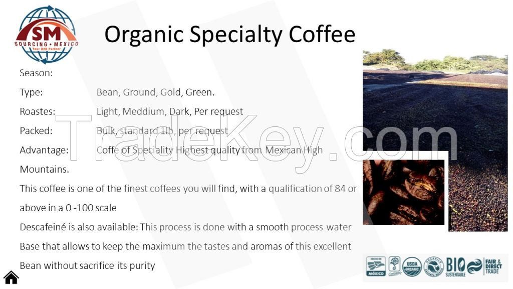 Organic Specialty Coffee