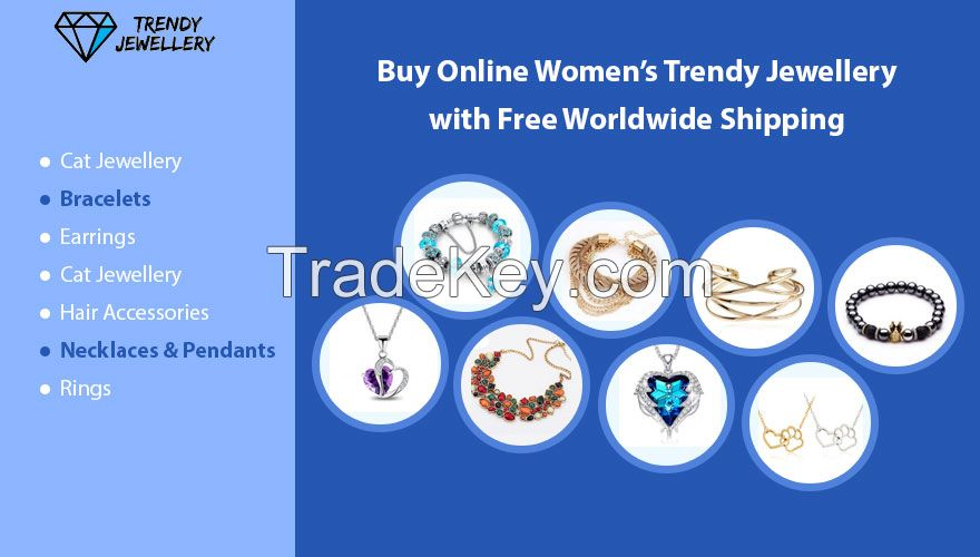 Online Shop for Women Trendy Jewellery with Free Worldwide Shipping