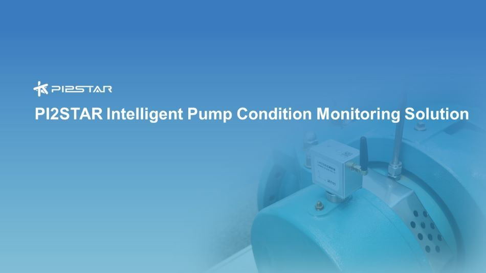 PI2STAR Intelligent Wireless Sensor for Pump Condition Monitoring