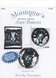 Montague's Driven Face Pattern