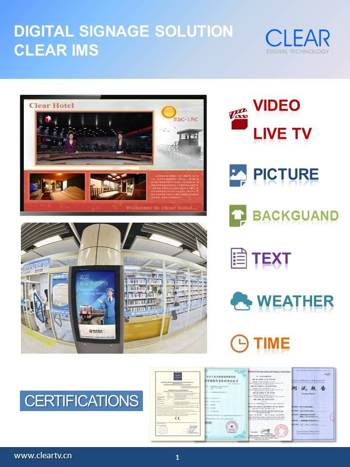 DIGITAL SIGNAGE: CLEAR IMS PLAYER