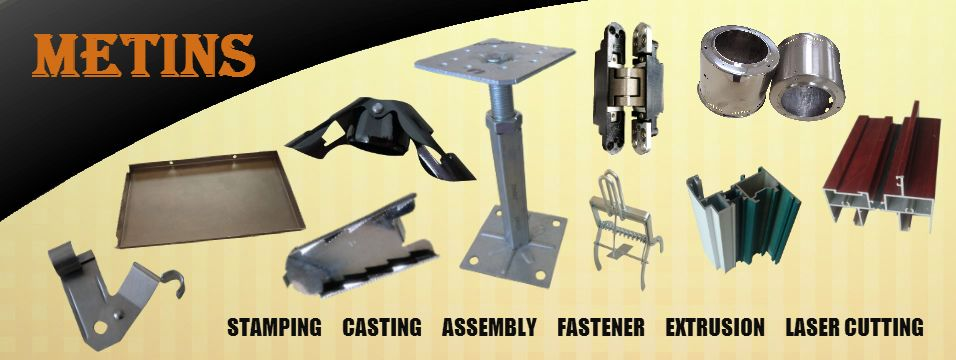 Stamping, Casting, Assembly, Fastener, Extrusion, Laser Cutting