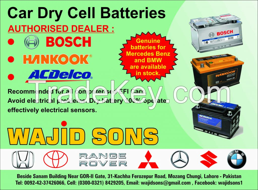 Car Dry Cell Batteries For Mercedes Benz, BMW, Toyota, Honda and all type new model EFI Cars and Jeeps