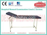 2 SECTION EXAMINATION COUCH