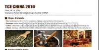TCE CHINA 2016 The 5th Shanghai International Tea and Coffee & Equipment Exhibition 2016