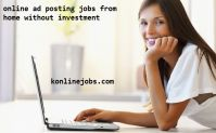 Online Ad Posting Jobs From Home With Daily Payment Available No Investment