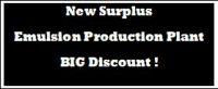 Emulsion Production Plant New Surplus