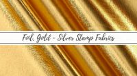 Foil, Gold - Silver Stamp Fabrics