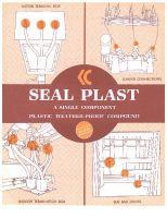 Seal Plast - Plastic Weather Proof Compound