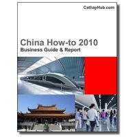 China How-to 2010 Business Guide and Report