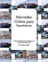 Guia Mercadeo Online Para Exportadores e Importadores  Gratis