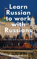 Paperback and eBook Learn Russian to work with Russians