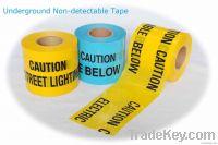 Underground Non detectable Caution Tape