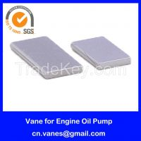 Vane for Engine Oil Pump