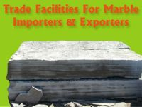 Trade Facilities for Marble Importers and Exporters