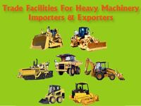 Trade Facilities for Heavy Machinery Importers and Exporters