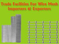 Trade Facilities for Steel Wire Mesh Importers and Exporters