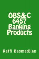 OBS&C 6457 BANKING PRODUCTS