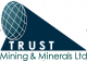 Trust Metals & Minerals (T) Ltd